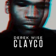 Derek-Wise-Clayco-Video